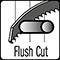 flush cut