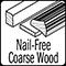 nail free coarse wood